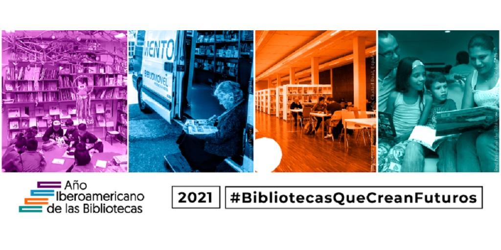 Año Iberoamericano de las Bibliotecas 2021