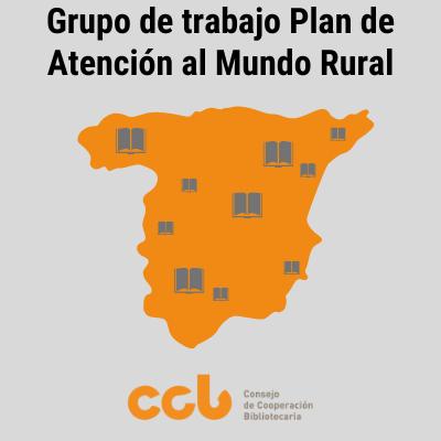 Grupo de Trabajo Estratégico del CCB: Plan de Atención al Mundo Rural