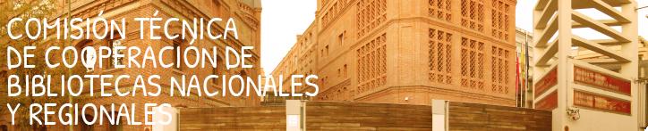 Banner para la Comisión Técnica de Cooperación de la Biblioteca Nacional de España y de las Bibliotecas Nacionales y Regionales