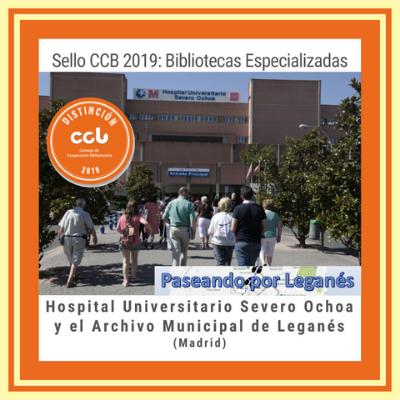 Hospital Universitario Severo Ochoa y el Archivo Municipal de Leganés